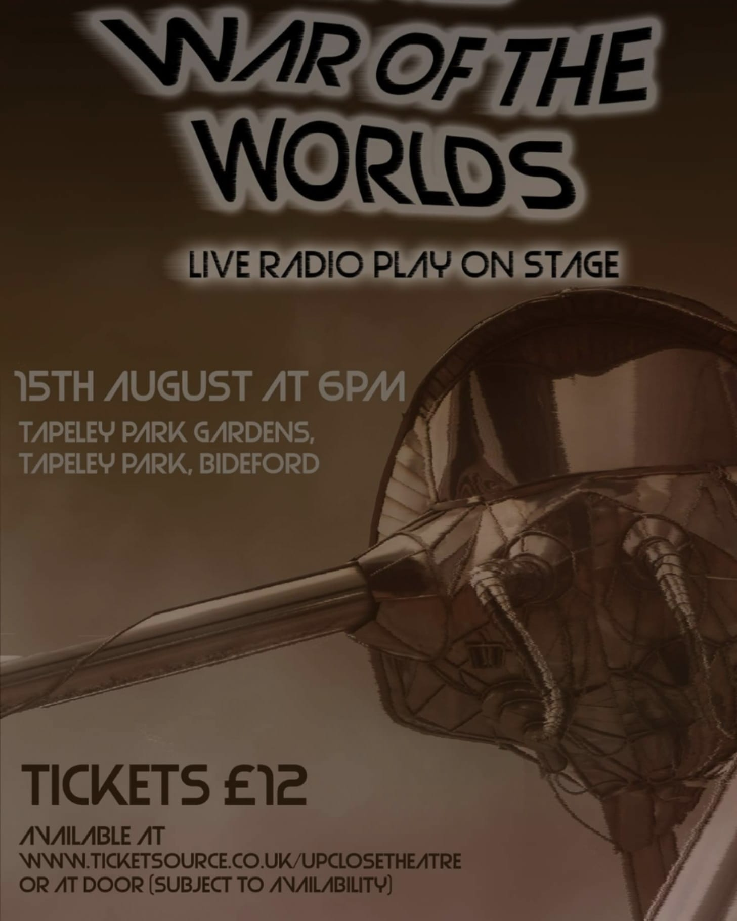 War of the Worlds – August 15th – Outdoor Theatre Season